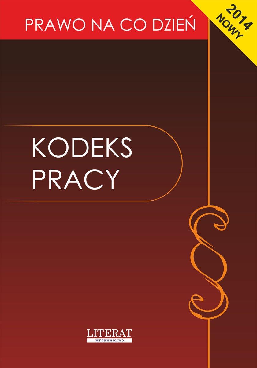 Kodeks pracy 2014 - Ebook (Książka PDF) do pobrania w formacie PDF