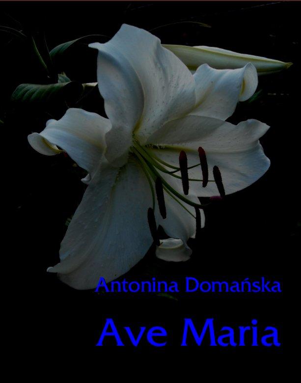 Ave Maria. wzruszająca opowieść - Ebook (Książka na Kindle) do pobrania w formacie MOBI