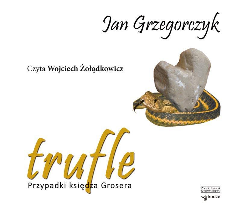 Trufle. Przypadki księdza Grosera - Audiobook (Książka audio MP3) do pobrania w całości w archiwum ZIP