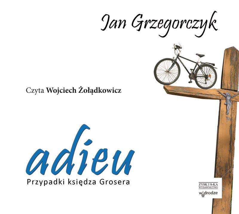 Adieu. Przypadki księdza Grosera - Audiobook (Książka audio MP3) do pobrania w całości w archiwum ZIP