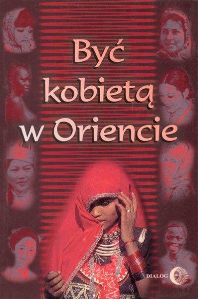 Być kobietą w Oriencie - Ebook (Książka na Kindle) do pobrania w formacie MOBI