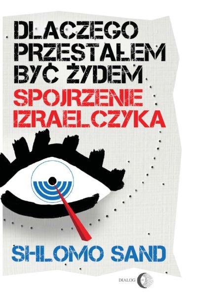 Dlaczego przestałem być Żydem. Spojrzenie Izraelczyka - Ebook (Książka EPUB) do pobrania w formacie EPUB