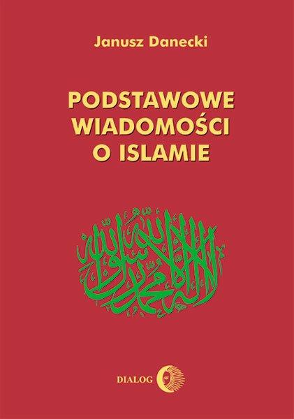 Podstawowe wiadomości o islamie - Ebook (Książka na Kindle) do pobrania w formacie MOBI