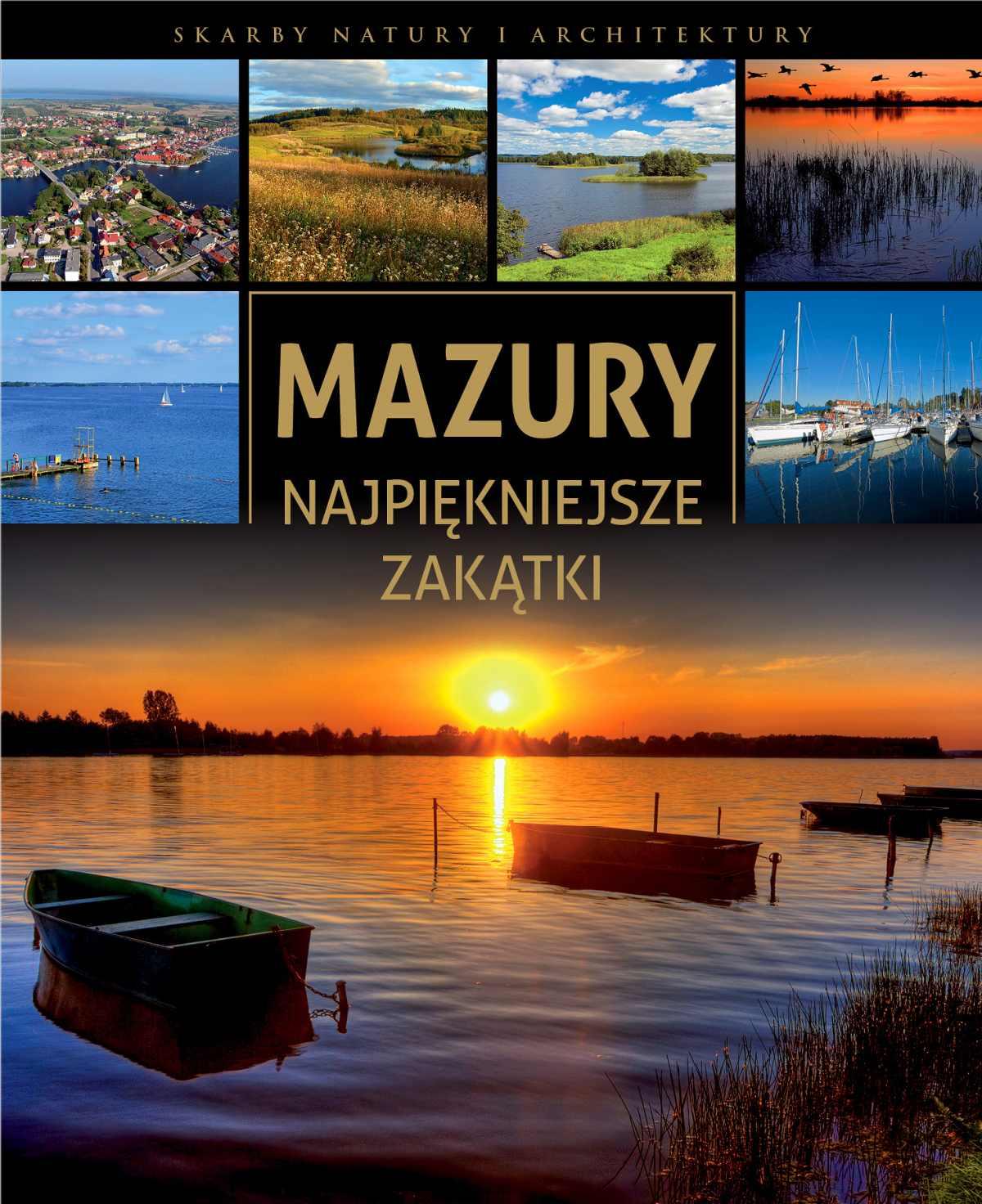 Mazury. Najpiękniejsze zakątki - Ebook (Książka PDF) do pobrania w formacie PDF