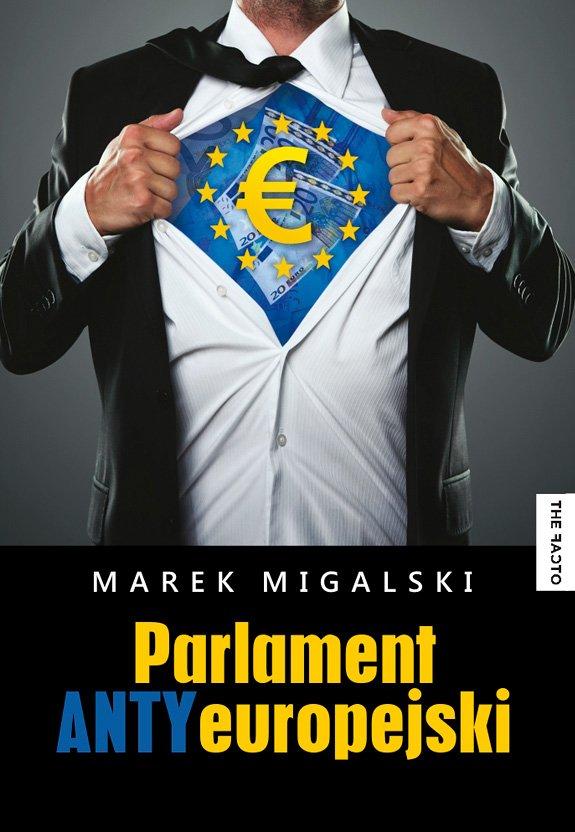 Parlament Antyeuropejski - Ebook (Książka EPUB) do pobrania w formacie EPUB