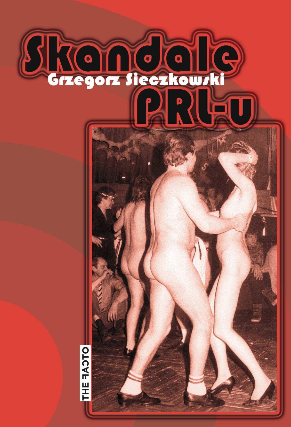 Skandale PRL-u - Ebook (Książka na Kindle) do pobrania w formacie MOBI