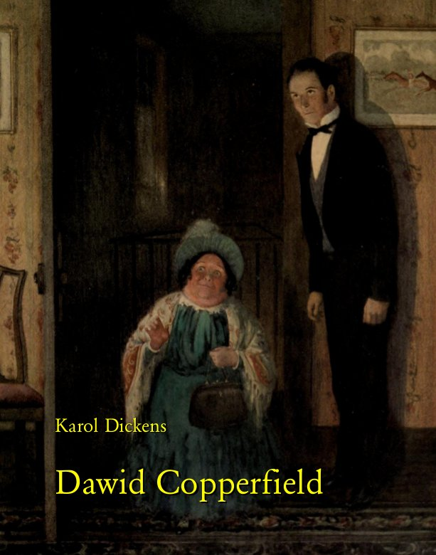Dawid Copperfield - Ebook (Książka na Kindle) do pobrania w formacie MOBI