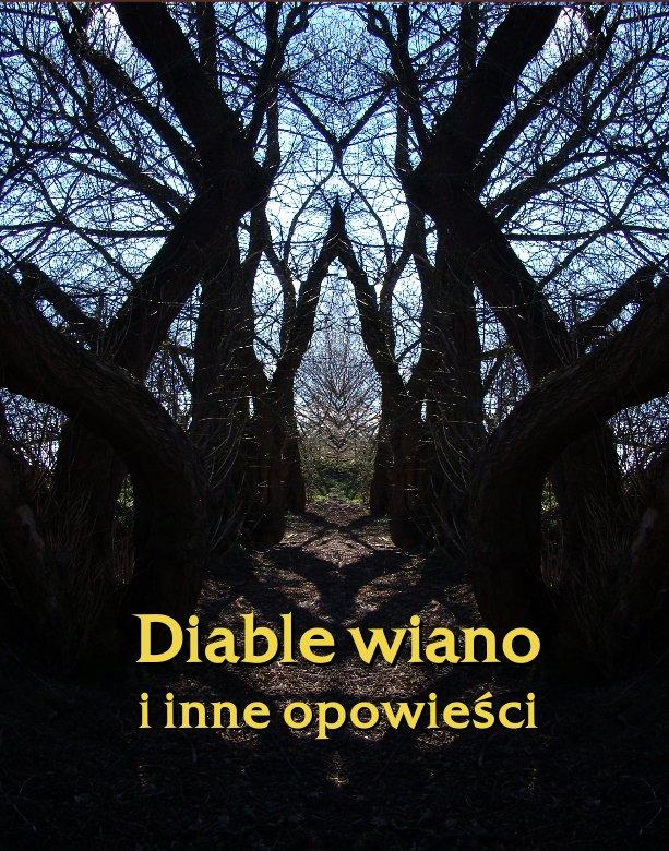 Diable wiano i inne opowieści - Ebook (Książka na Kindle) do pobrania w formacie MOBI