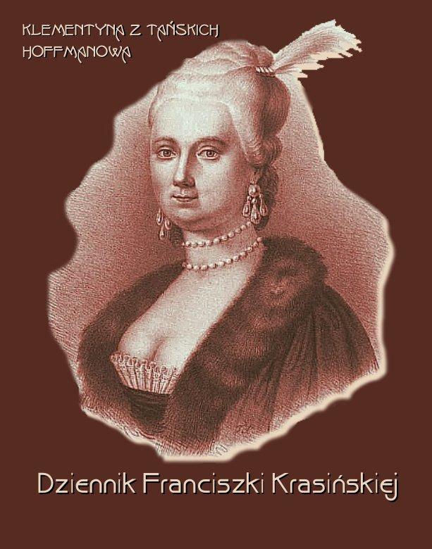 Dziennik Franciszki Krasińskiej - Ebook (Książka EPUB) do pobrania w formacie EPUB
