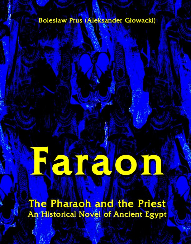 Faraon - The Pharaoh and the Priest. An Historical Novel of Ancient Egypt - Ebook (Książka na Kindle) do pobrania w formacie MOBI