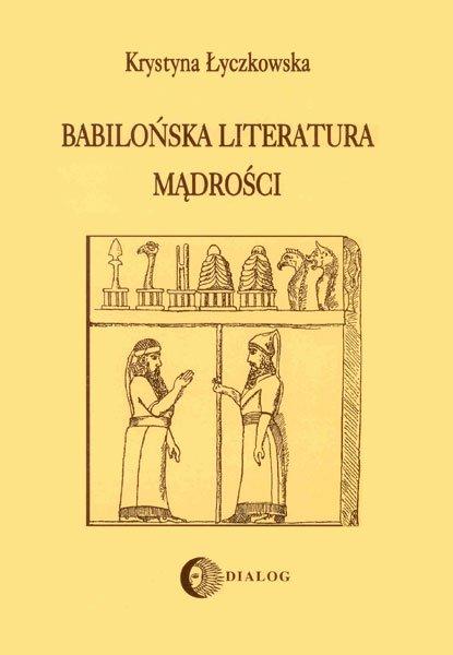 Babilońska literatura mądrości - Ebook (Książka EPUB) do pobrania w formacie EPUB