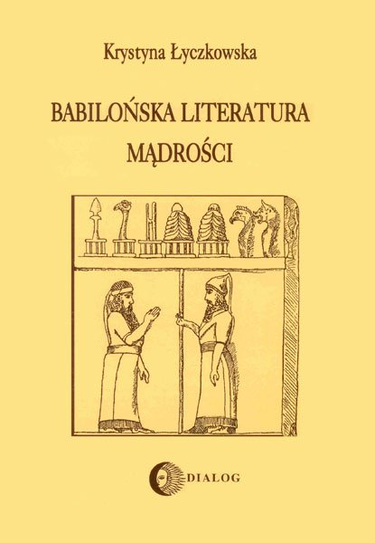 Babilońska literatura mądrości - Ebook (Książka na Kindle) do pobrania w formacie MOBI