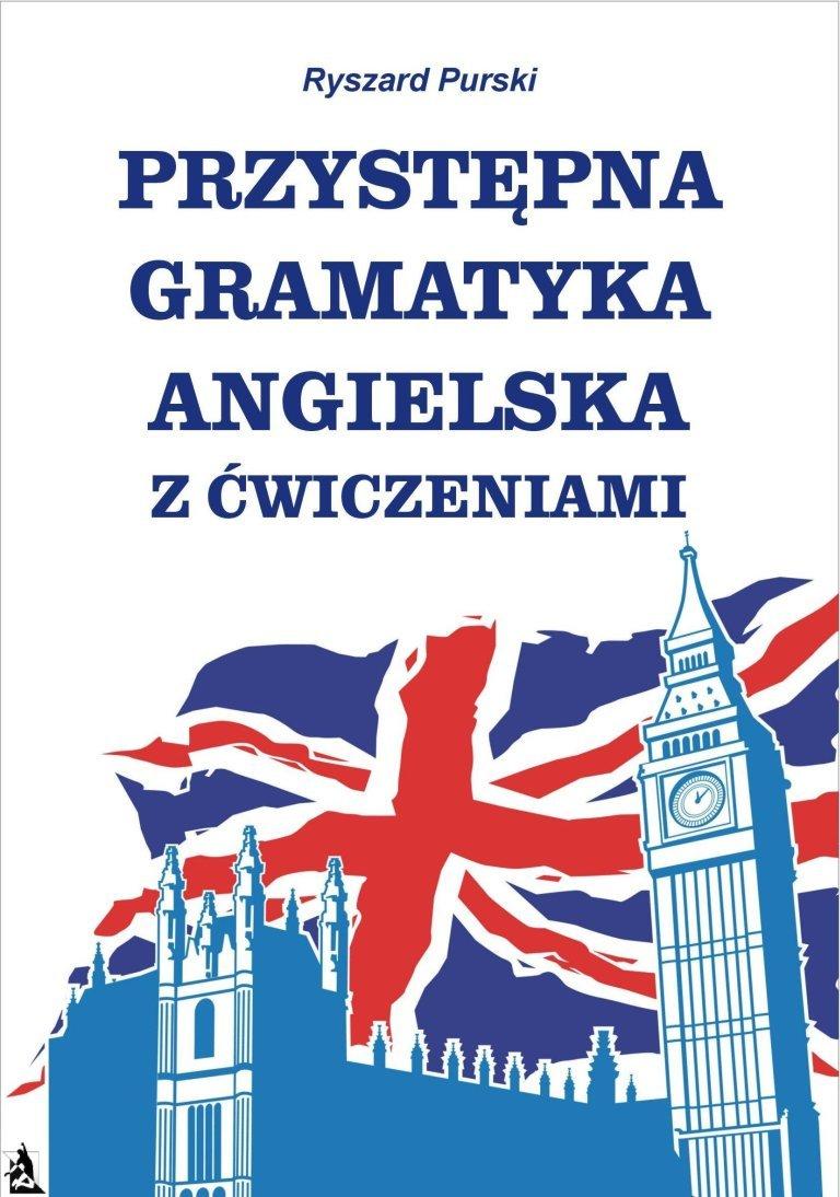 Przystępna gramatyka angielska z ćwiczeniami - Ebook (Książka na Kindle) do pobrania w formacie MOBI
