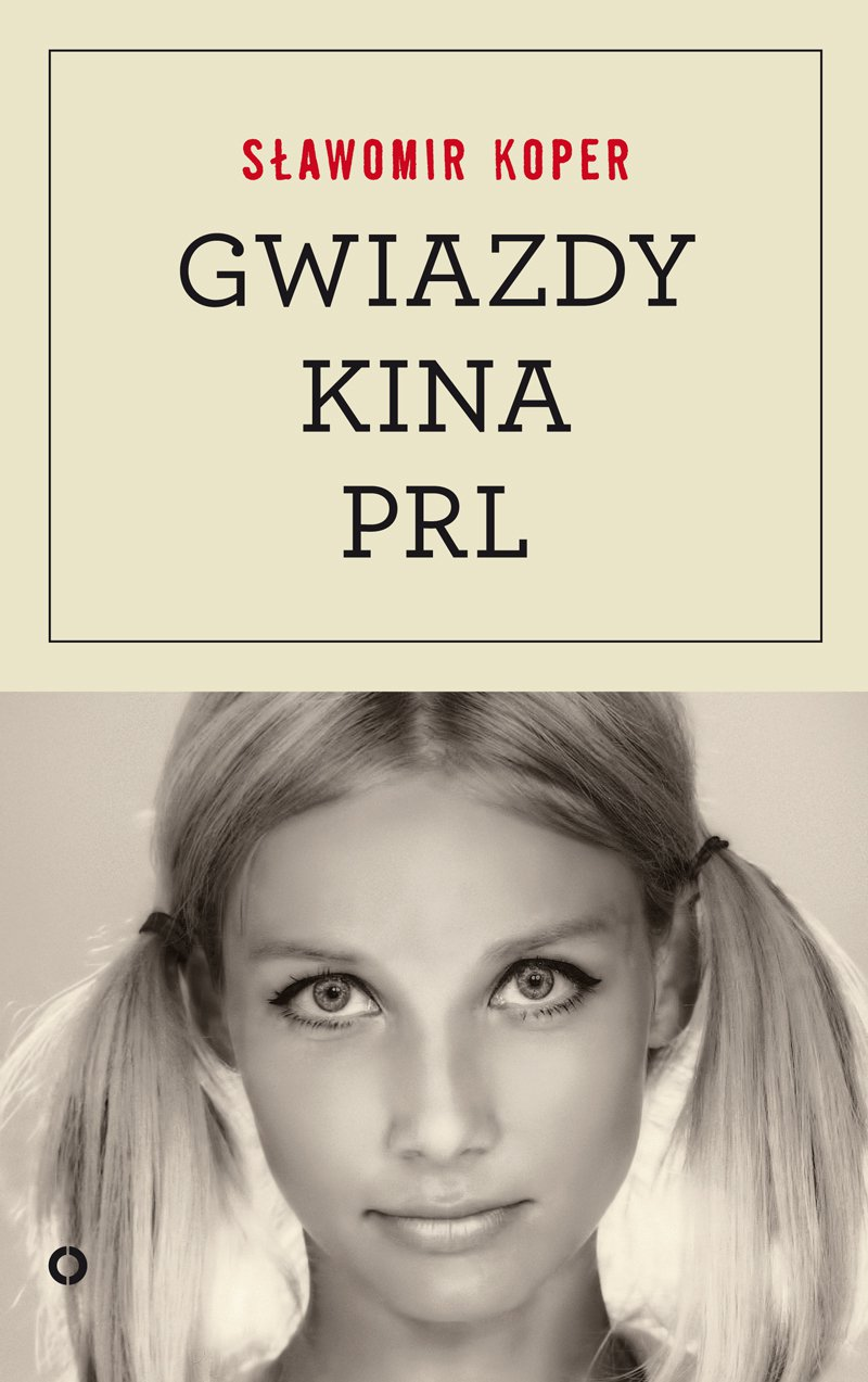 Gwiazdy kina PRL - Ebook (Książka EPUB) do pobrania w formacie EPUB