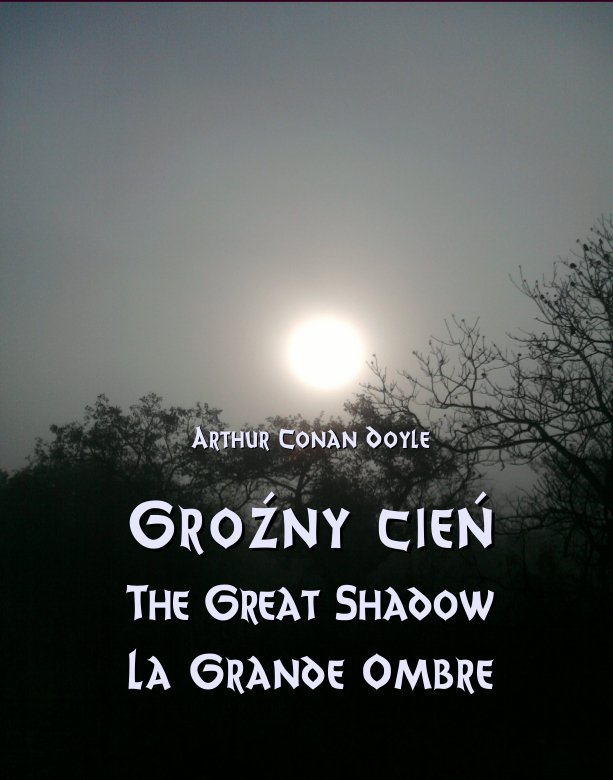 Groźny cień. The Great Shadow. La Grande Ombre - Ebook (Książka na Kindle) do pobrania w formacie MOBI