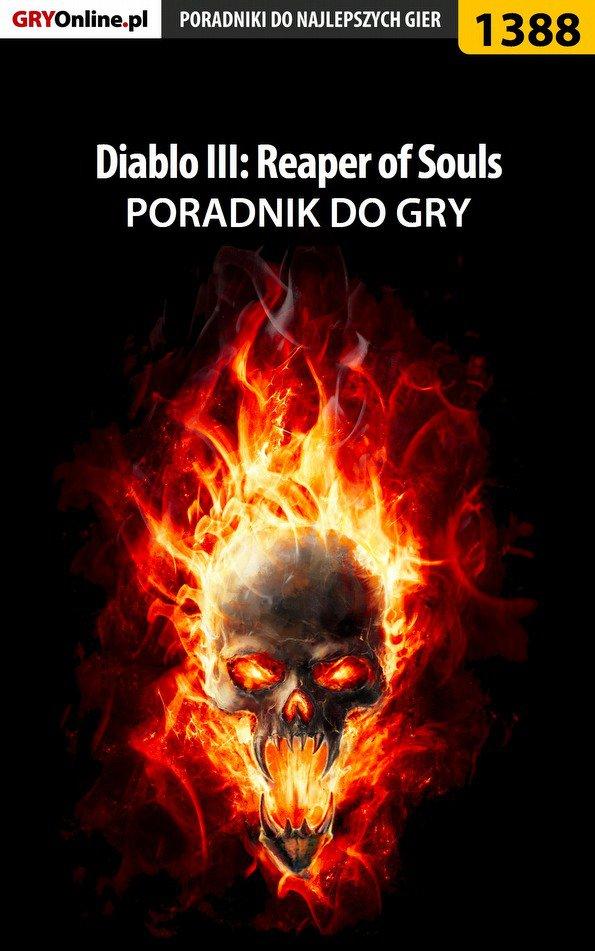 Diablo III: Reaper of Souls - poradnik do gry - Ebook (Książka EPUB) do pobrania w formacie EPUB