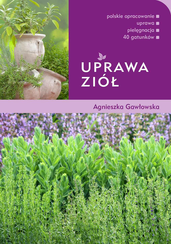 Uprawa ziół - Ebook (Książka PDF) do pobrania w formacie PDF