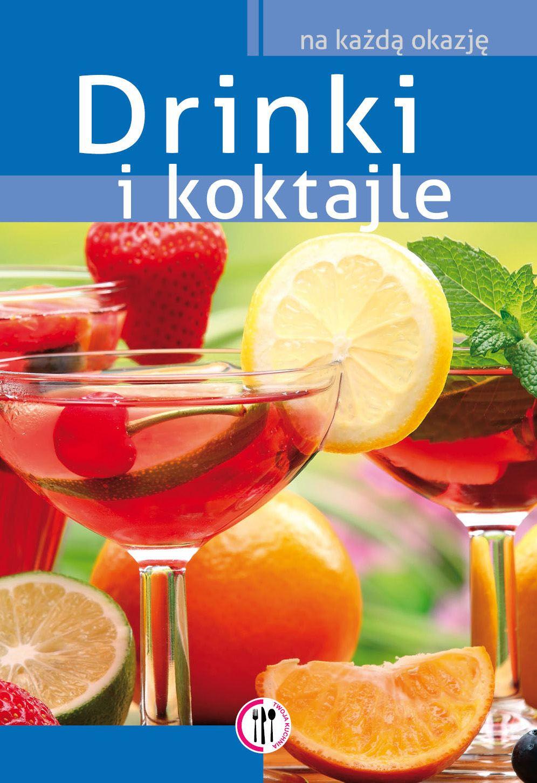 Drinki i koktajle - Ebook (Książka PDF) do pobrania w formacie PDF