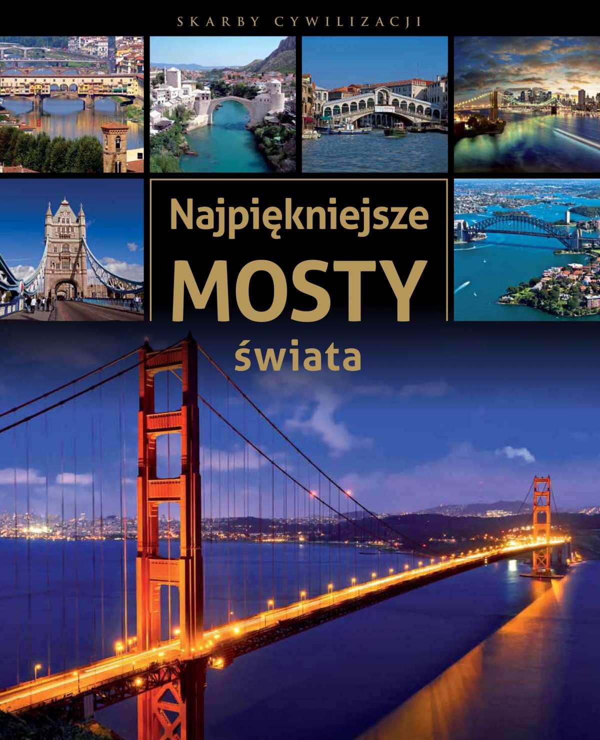 Najpiękniejsze mosty świata - Ebook (Książka PDF) do pobrania w formacie PDF