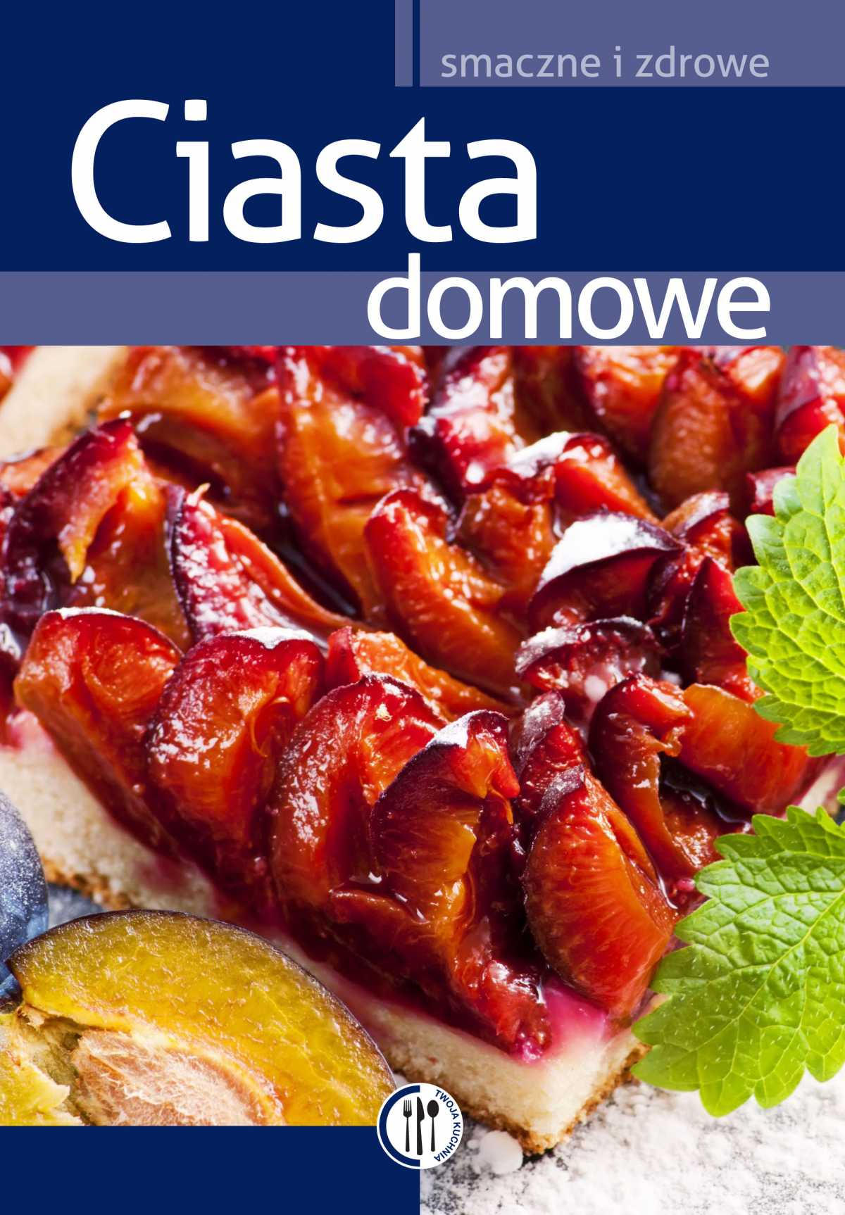Ciasta domowe - Ebook (Książka PDF) do pobrania w formacie PDF