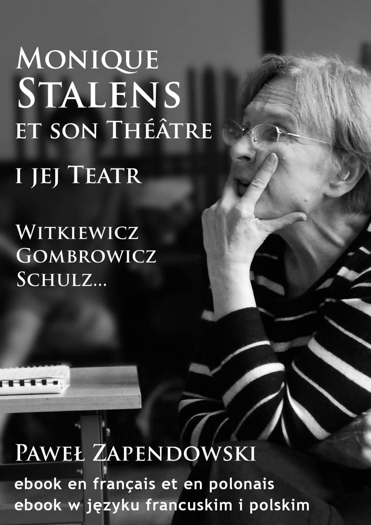 Monique Stalens et son Théâtre. Witkiewicz, Gombrowicz, Schulz... - Ebook (Książka na Kindle) do pobrania w formacie MOBI