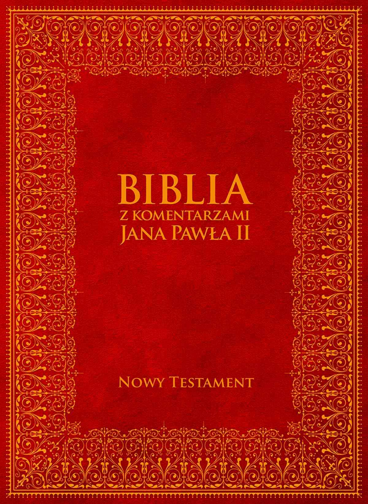 Biblia z Komentarzami Jana Pawła II. Nowy Testament - Ebook (Książka EPUB) do pobrania w formacie EPUB