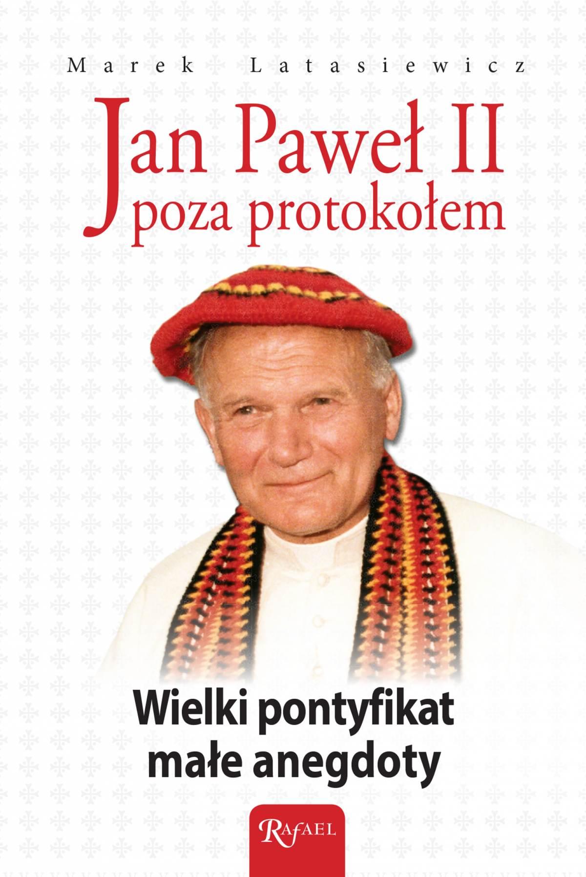 Jan Paweł II poza protokołem. Wielki pontyfikat, małe anegdoty - Ebook (Książka EPUB) do pobrania w formacie EPUB