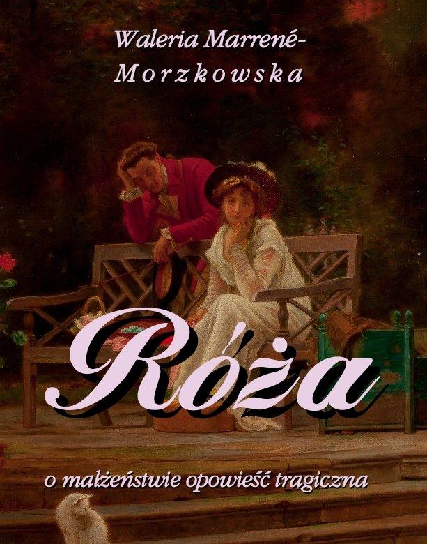 Róża - o małżeństwie opowieść tragiczna - Ebook (Książka EPUB) do pobrania w formacie EPUB