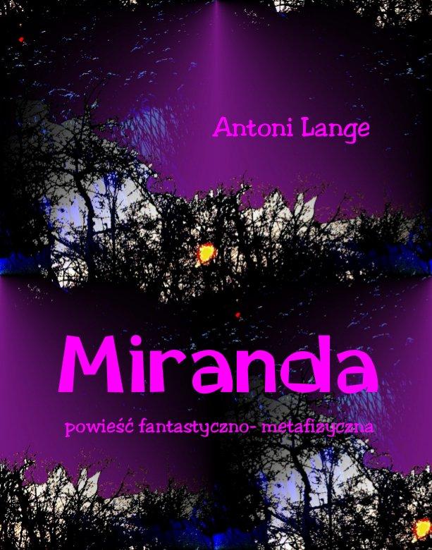 Miranda - powieść fantastyczno-metafizyczna - Ebook (Książka na Kindle) do pobrania w formacie MOBI