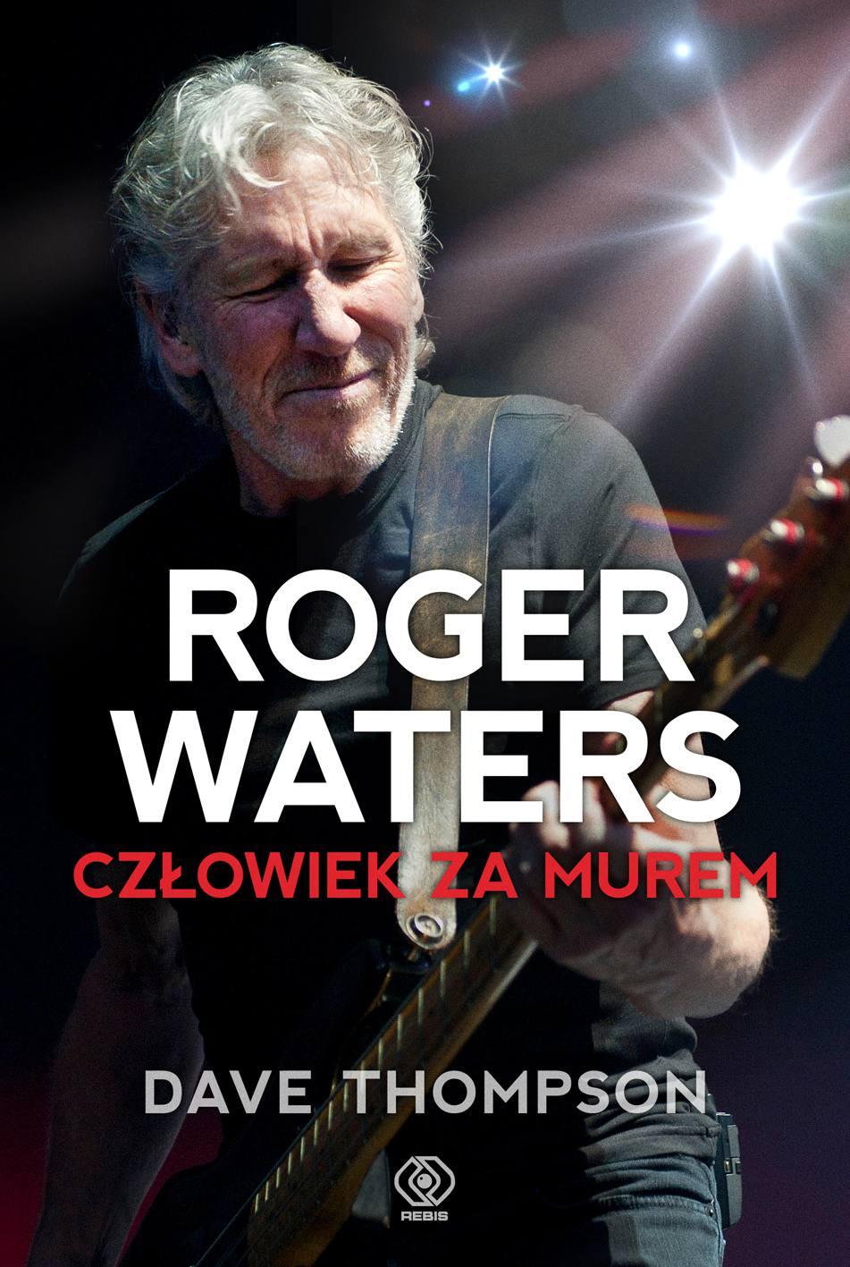 Roger Waters. Człowiek za murem - Ebook (Książka EPUB) do pobrania w formacie EPUB