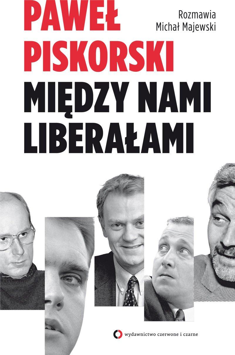 Między nami liberałami - Ebook (Książka EPUB) do pobrania w formacie EPUB