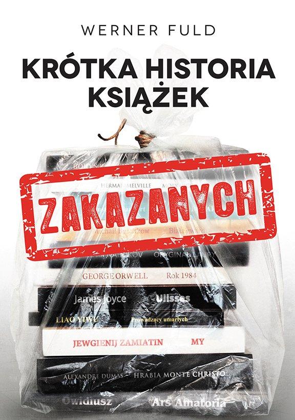 Krótka historia książek zakazanych - Ebook (Książka EPUB) do pobrania w formacie EPUB