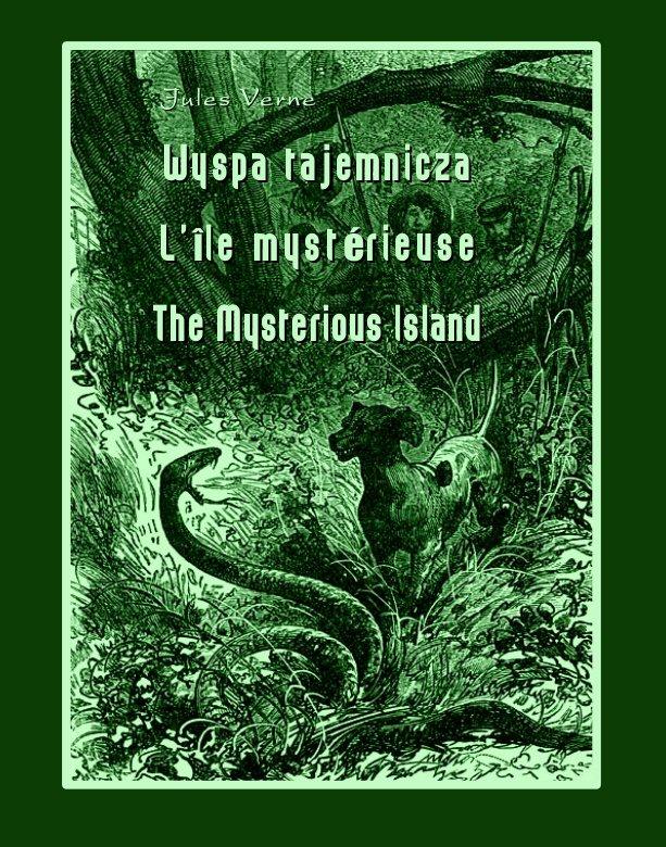 Wyspa tajemnicza. L'Île mystérieuse. The Mysterious Island - Ebook (Książka na Kindle) do pobrania w formacie MOBI