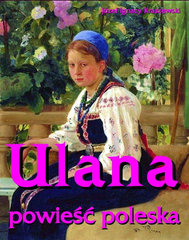 Ulana - powieść poleska - Ebook (Książka EPUB) do pobrania w formacie EPUB