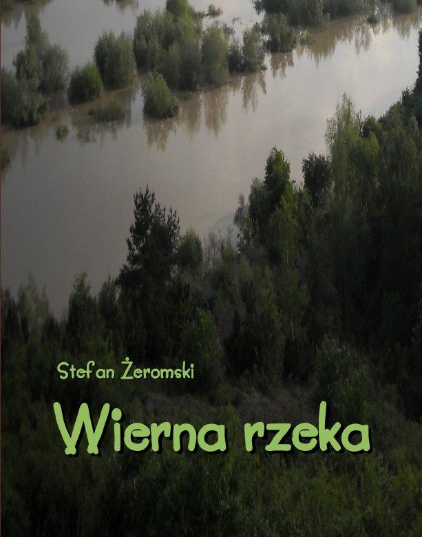 Wierna rzeka. Klechda domowa - Ebook (Książka na Kindle) do pobrania w formacie MOBI