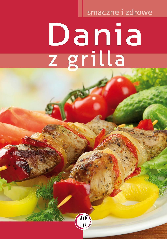 Dania z grilla - Ebook (Książka PDF) do pobrania w formacie PDF