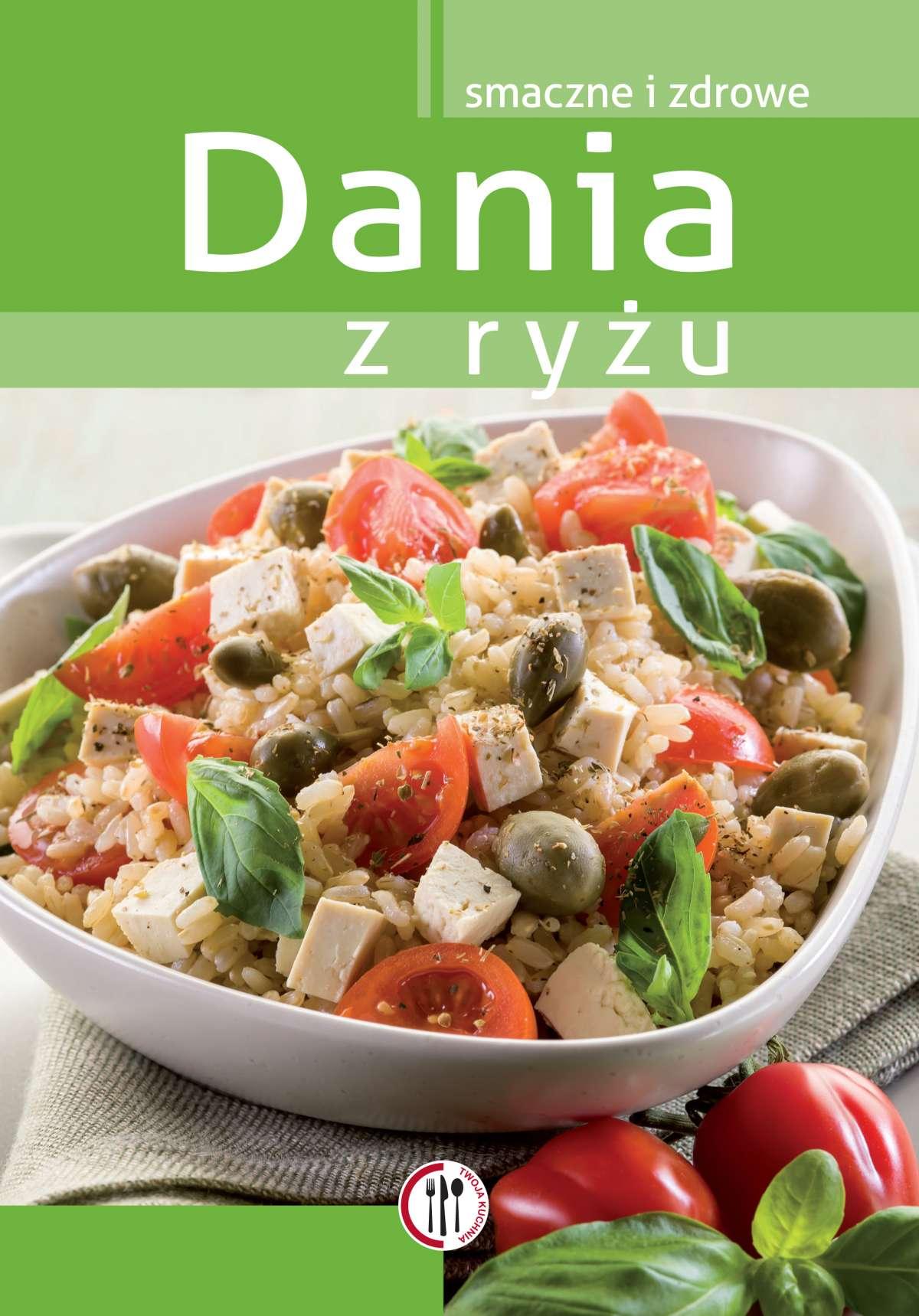 Dania z ryżu - Ebook (Książka PDF) do pobrania w formacie PDF