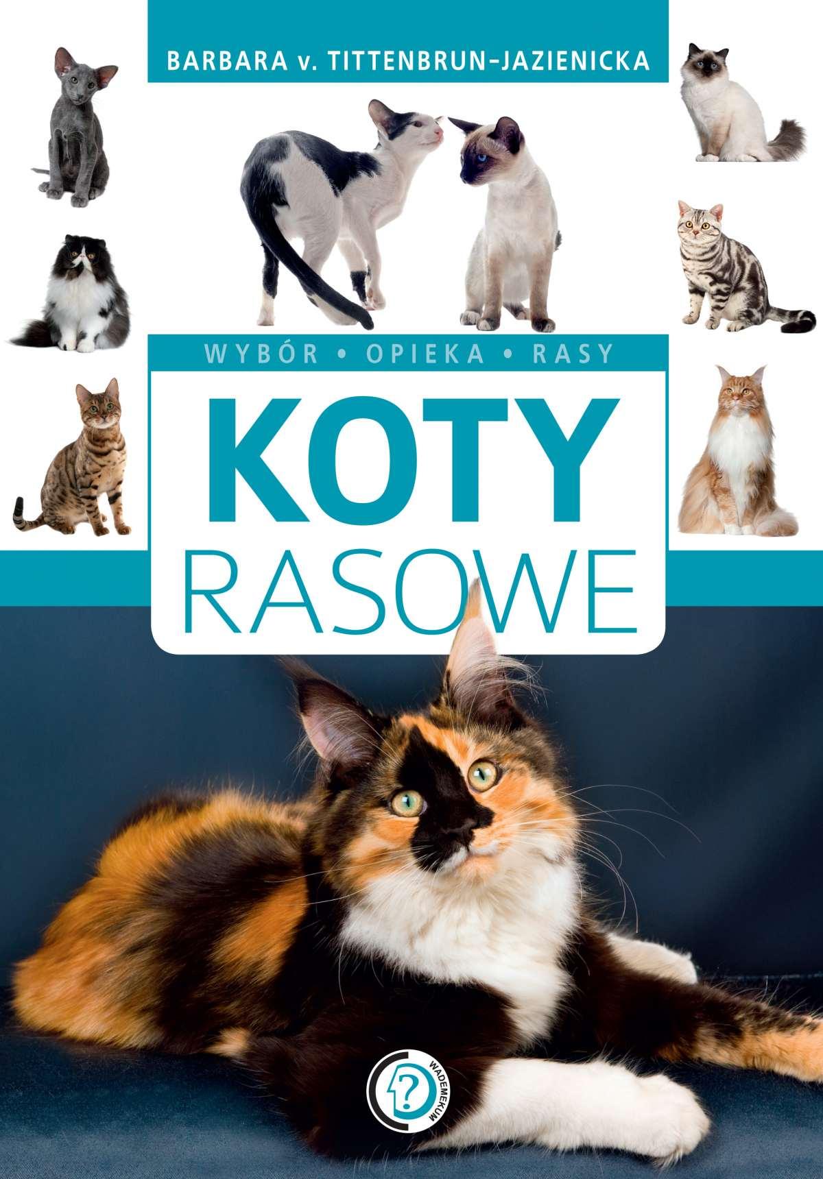 Koty rasowe - Ebook (Książka PDF) do pobrania w formacie PDF