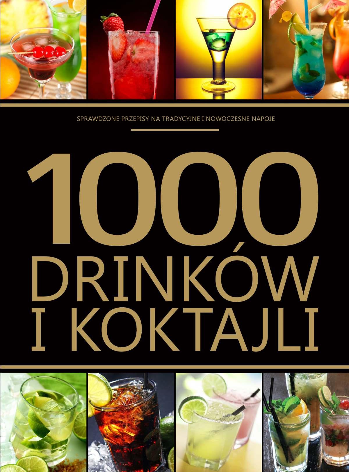 1000 drinków i kotajli - Ebook (Książka PDF) do pobrania w formacie PDF