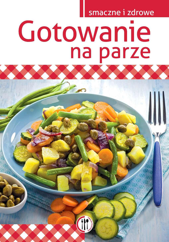 Gotowanie na parze - Ebook (Książka PDF) do pobrania w formacie PDF