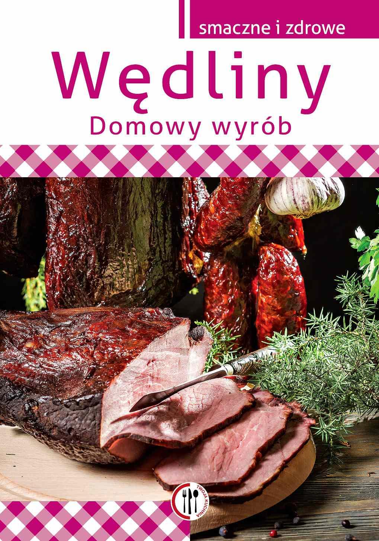 Wędliny. Domowy wyrób - Ebook (Książka PDF) do pobrania w formacie PDF