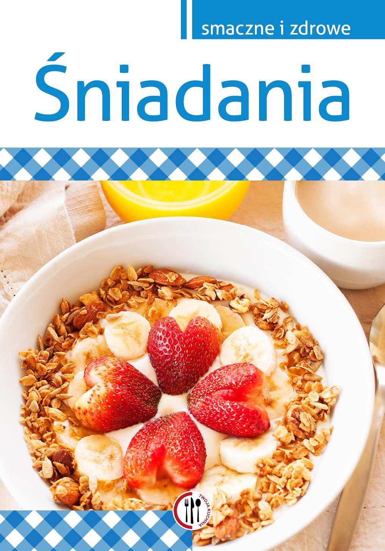Śniadania - Ebook (Książka PDF) do pobrania w formacie PDF