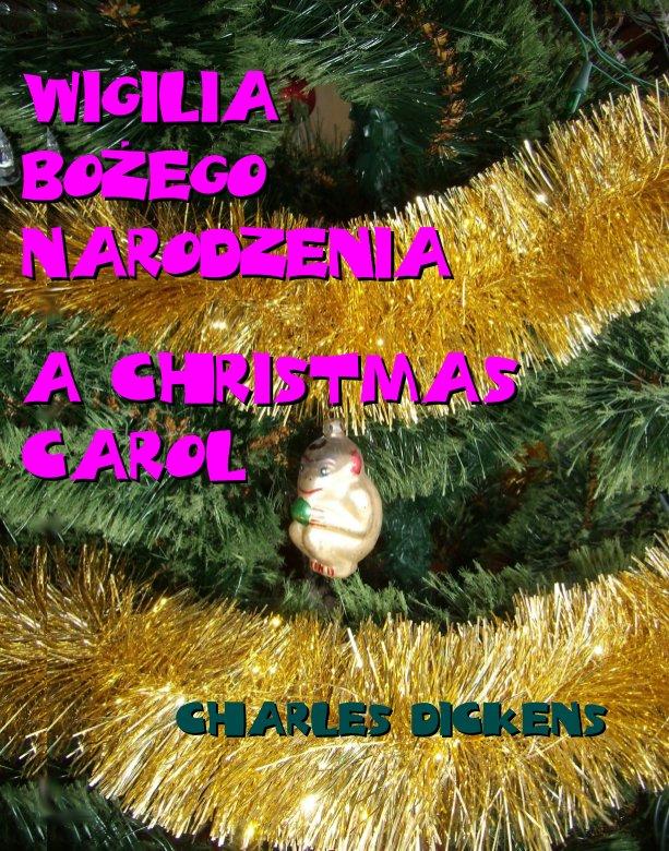 Wigilia Bożego Narodzenia. A Christmas Carol - Ebook (Książka EPUB) do pobrania w formacie EPUB