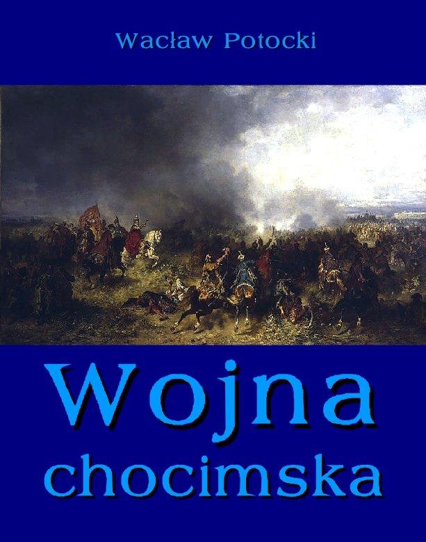 Wojna chocimska - Ebook (Książka EPUB) do pobrania w formacie EPUB