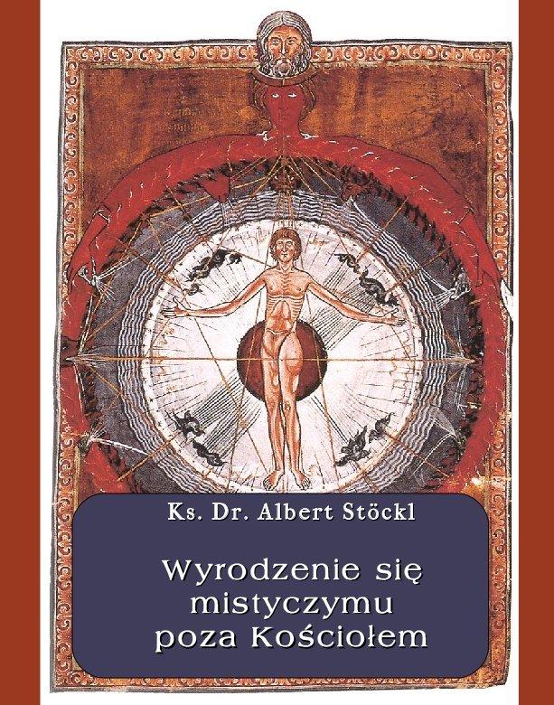 Wyrodzenie się mistycyzmu poza Kościołem - Ebook (Książka EPUB) do pobrania w formacie EPUB