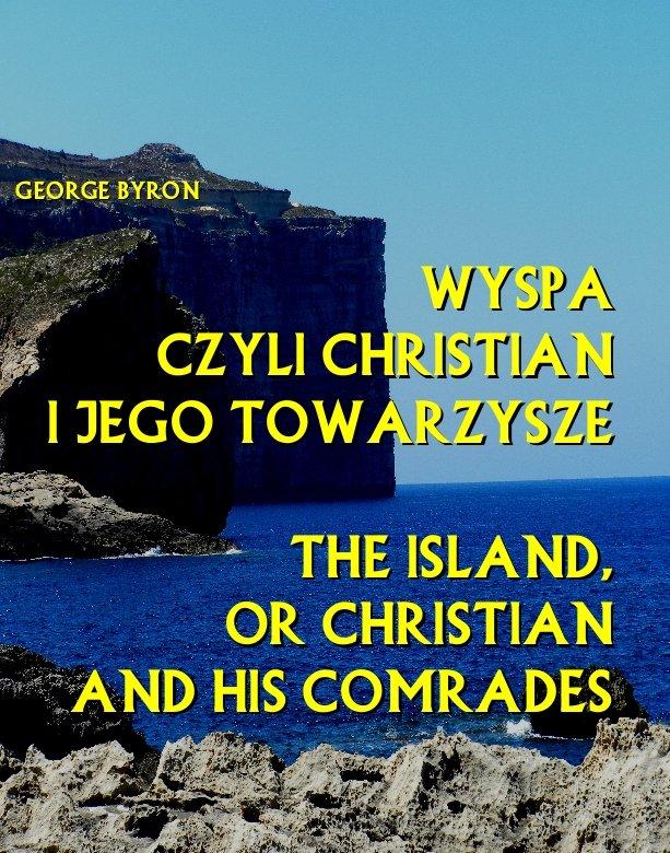 Wyspa czyli Christian i jego towarzysze. The Island, or Christian and his comrades - Ebook (Książka na Kindle) do pobrania w formacie MOBI