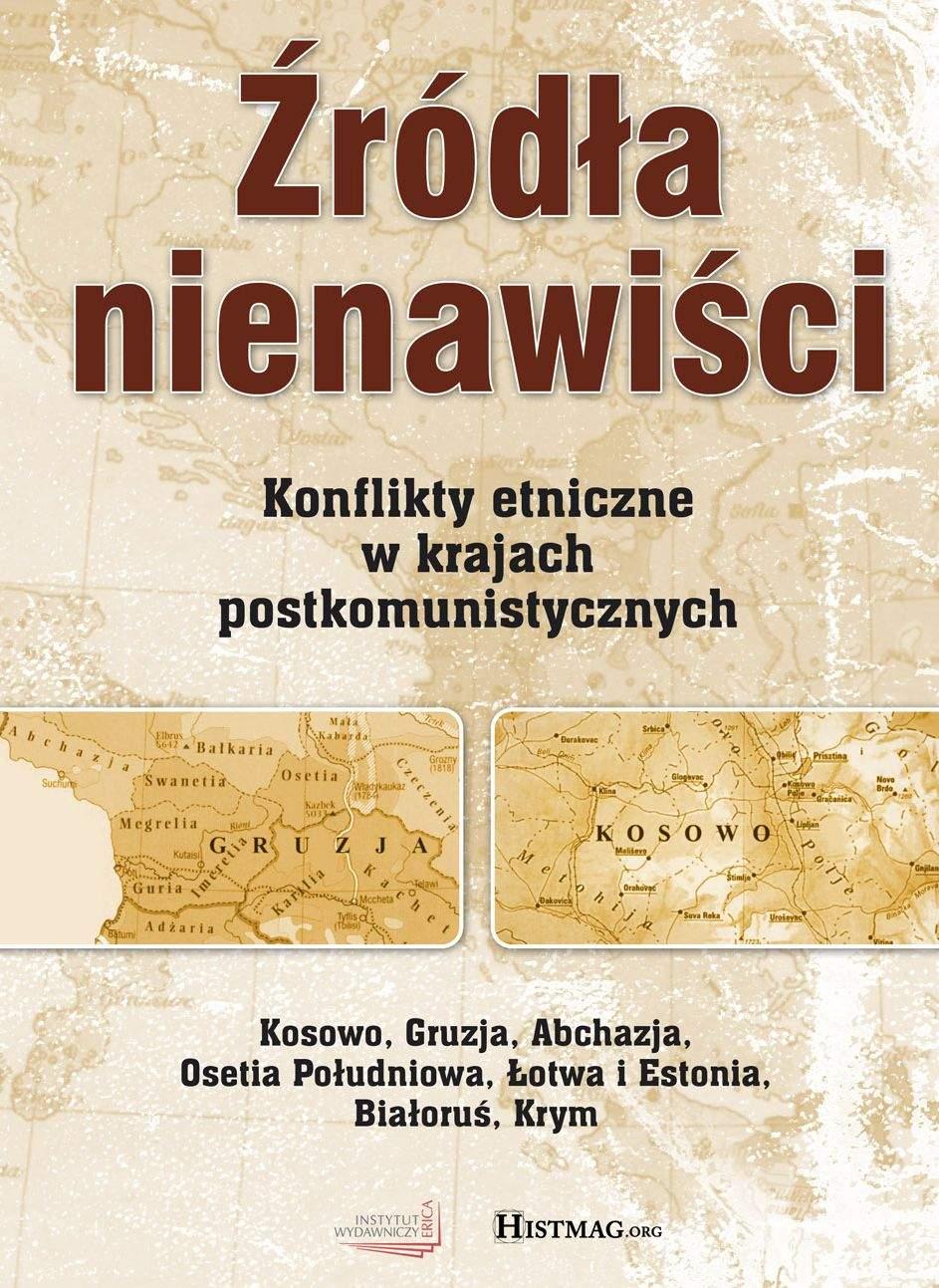 Źródła nienawiści. Konflikty etniczne w krajach postkomunistycznych - Ebook (Książka na Kindle) do pobrania w formacie MOBI