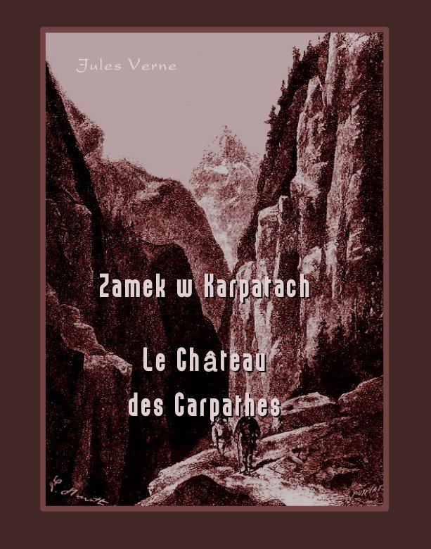 Zamek w Karpatach. Le Château des Carpathes - Ebook (Książka na Kindle) do pobrania w formacie MOBI