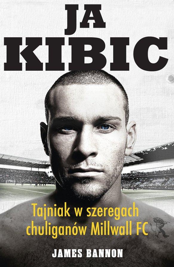 Ja kibic - Ebook (Książka EPUB) do pobrania w formacie EPUB