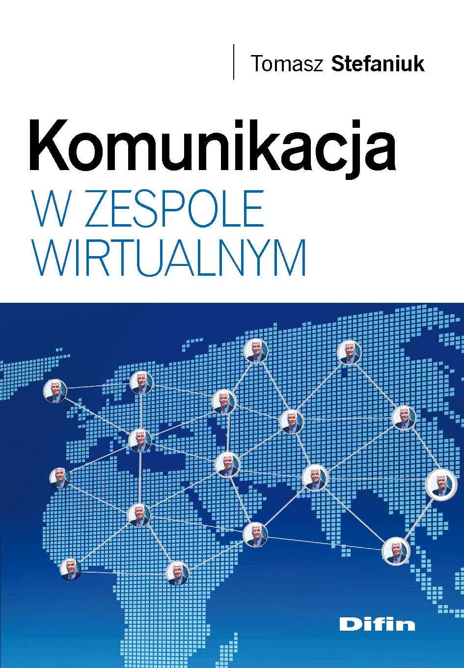 Komunikacja w zespole wirtualnym - Ebook (Książka PDF) do pobrania w formacie PDF
